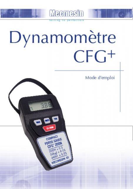 Dynamomètre Compact Force Gauge (CFG+) Mode d'emploi