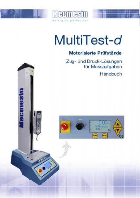 MultiTest-d Motorisierte Prüfstände Zug- und Druck-Lösungen für Messaufgaben Handbuch