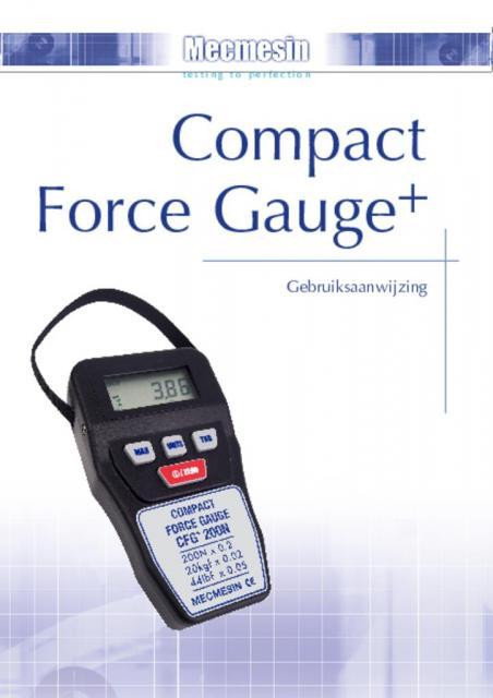 Compact Force Gauge (CFG+) Gebruiksaanwijzing