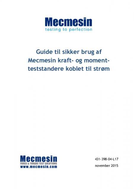 Guide til sikker brug af Mecmesin kraft-og moment-teststandere koblet til strøm