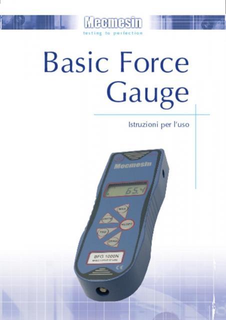 Basic Force Gauge (BFG) Istruzioni per l'uso