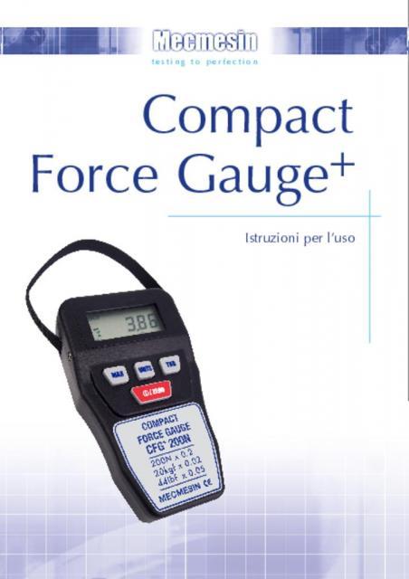 Compact Force Gauge (CFG+) Istruzioni per l'uso
