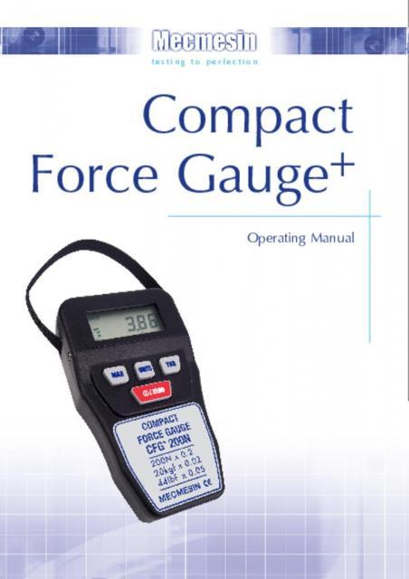 Compact Force Gauge (CFG+) Operating Manual