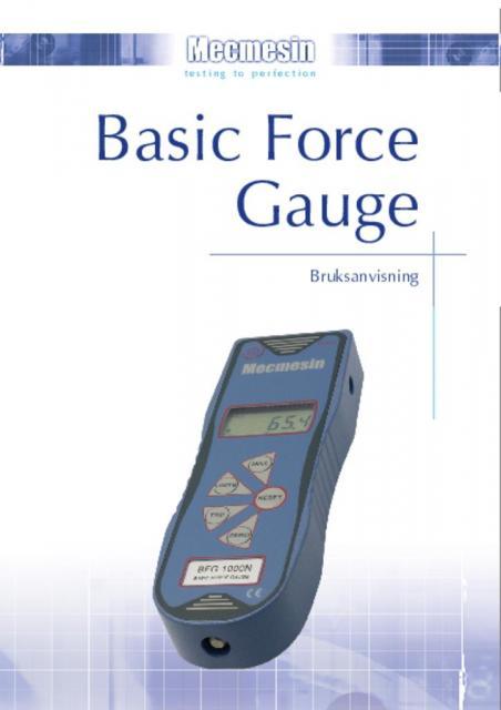 Basic Force Gauge (BFG) Bruksanvisning