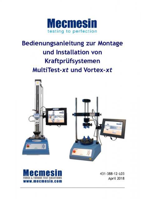 Bedienungsanleitung zur Montage und Installation von Kraftprüfsystemen MultiTest–xt und Vortex-xt