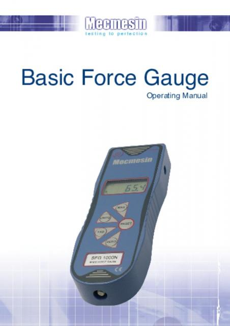 Basic Force Gauge (BFG) Operating Manual