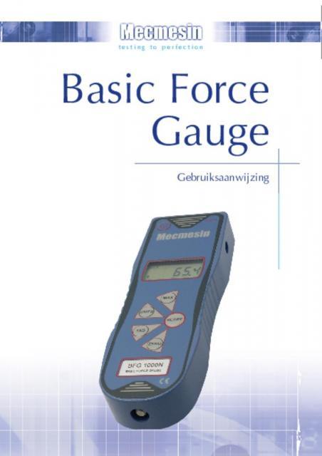 Basic Force Gauge (BFG) Gebruiksaanwijzing